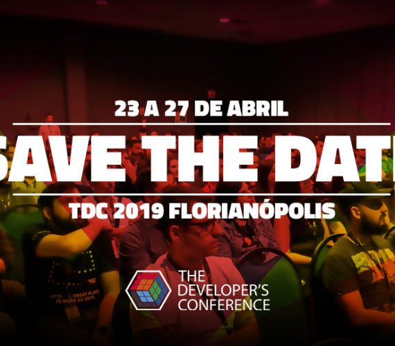 TDC 2019 – The Developer's Conference 2019 – Florianópolis